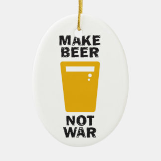 Make Beer, Not War Ceramic Oval Decoration