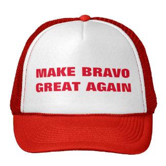 Make Bravo Great Again! Cap