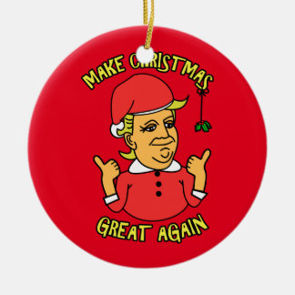 Make Christmas Great Again Ceramic Ornament