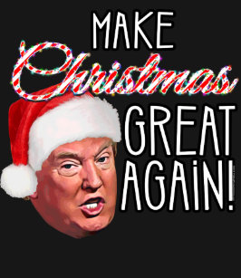 8e489becd Make Great Again Christmas Gifts T-Shirts & Shirt Designs | Zazzle ...