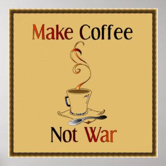 Make Coffee, Not War Poster