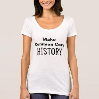 Make Common Core History T-Shirt