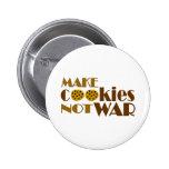 Make Cookies Not War Buttons