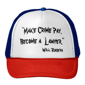 """""""MAKE CRIME PAY - BECOME A LAW Custom Trucker Hat"""