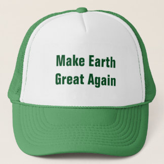 Make Earth Great Again Earth Day Trucker Hat