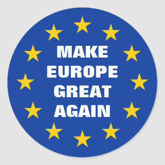 Make Europe Great Again Euro round stickers