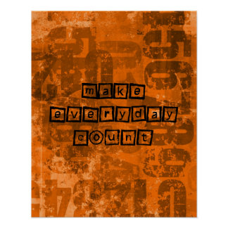Make Every Day Count with Old Grunge Numbers Poster