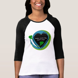 Make Every Day Earth Day Tees