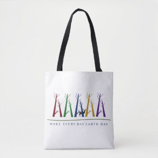Make Every Day Earth Day Tote Tote Bag