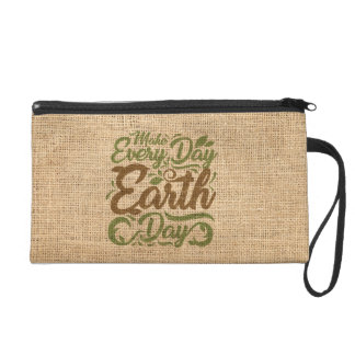 Make Every Day Earth Day - Wristlet