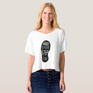 Make Every Step Count T-Shirt