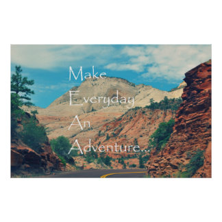 Make Everyday An Adventure Posters