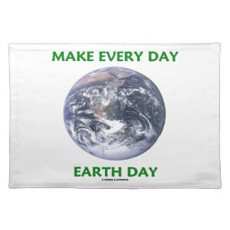 Make Everyday Earth Day (Blue Marble Earth) Place Mats
