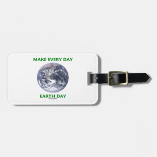 Make Everyday Earth Day (Blue Marble Earth) Travel Bag Tags