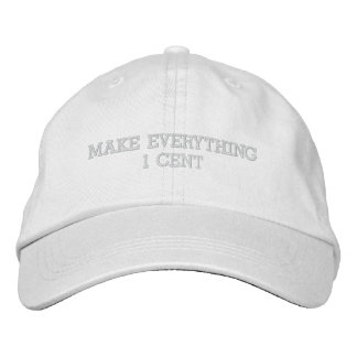 MAKE EVERYTHING 1 CENT HAT