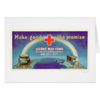 Make Good the Promise - 2nd War Fund (US00054B) Greeting Card