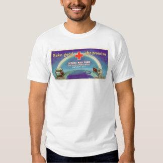 Make Good the Promise - 2nd War Fund (US00054B) Shirt