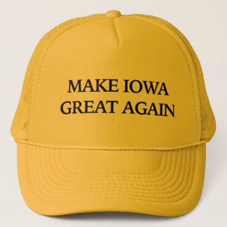Make Iowa Great Again Trucker Hat