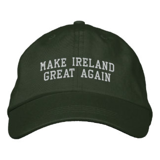 MAKE IRELAND GREAT AGAIN EMBROIDERED HAT
