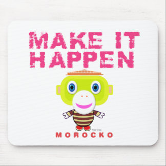 Make It Happen-Cute Monkey-Morocko Mouse Pad