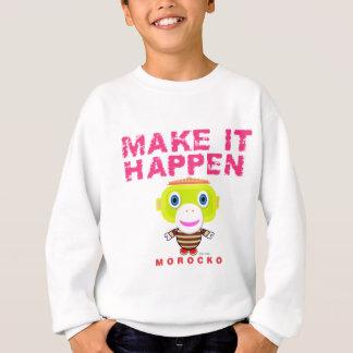 Make It Happen-Cute Monkey-Morocko Sweatshirt