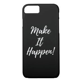 'Make It Happen' iPhone Case