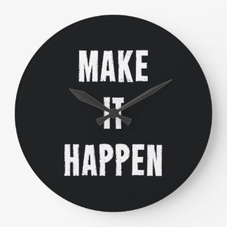 Make It Happen Motivational Black Large Clock
