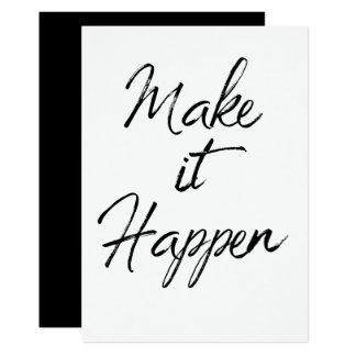 Make it Happen Motivational Quote Color Change Card