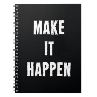 Make It Happen Motivational Quote Notebook