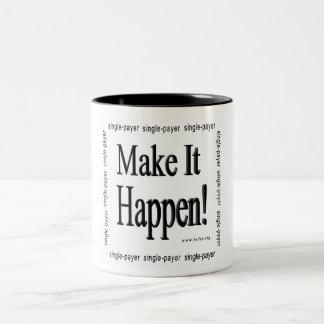 Make It Happen! Two-Tone Coffee Mug