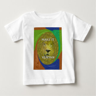 Make it Kenyan Baby T-Shirt