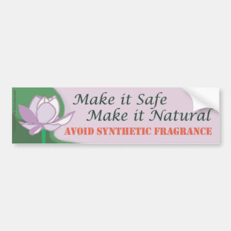 Make It Safe - Make It Natural Bumper Sticker