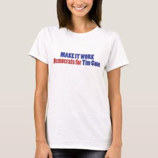 Make it Work! T-Shirt