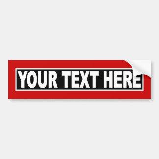 Make It Yourself Custom Bumper Sticker
