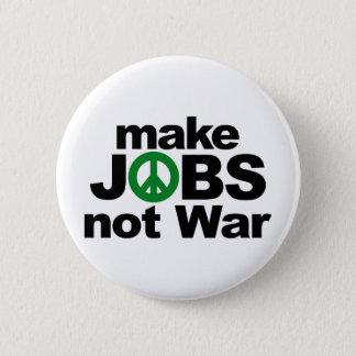 Make Jobs, Not War 6 Cm Round Badge