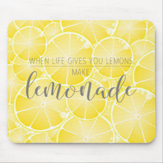 Make Lemonade Mouse Pad