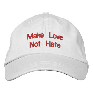 Make Love Not Hate Embroidered Baseball Cap