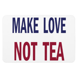 Make Love, Not Tea Rectangular Photo Magnet