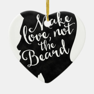 Make love not the beard - silhouette ceramic heart decoration