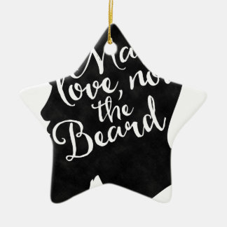 Make love not the beard - silhouette ceramic star decoration