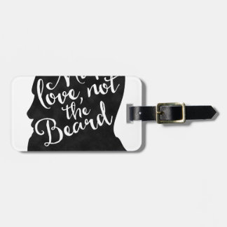 Make love not the beard - silhouette luggage tag