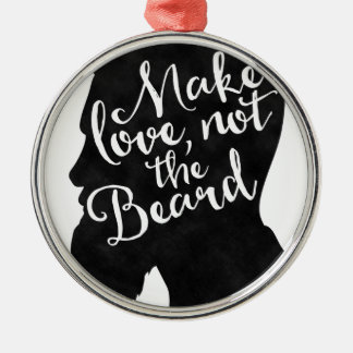 Make love not the beard - silhouette Silver-Colored round decoration