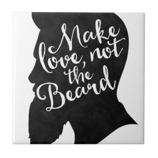 Make love not the beard - silhouette tile