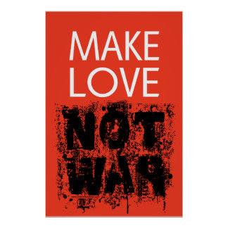 Make Love - Not Ugly War Poster