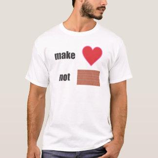make love not wall T-Shirt