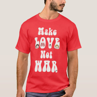 Make Love Not War, Nerdfighters T-Shirt
