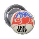 Make Love Not War Pin