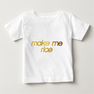 Make me rice! I'm hungry! Trendy foodie Baby T-Shirt