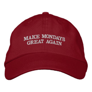 Make Mondays Great Again Embroidered Hat
