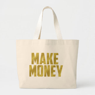 Make Money Large Tote Bag
